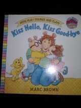 Arthur - Kiss Hello, Kiss Good-bye lift the flap hardcover book with play figures in Camp Lejeune, North Carolina